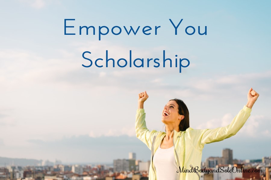 2017 Empower You Scholarship Opportunity