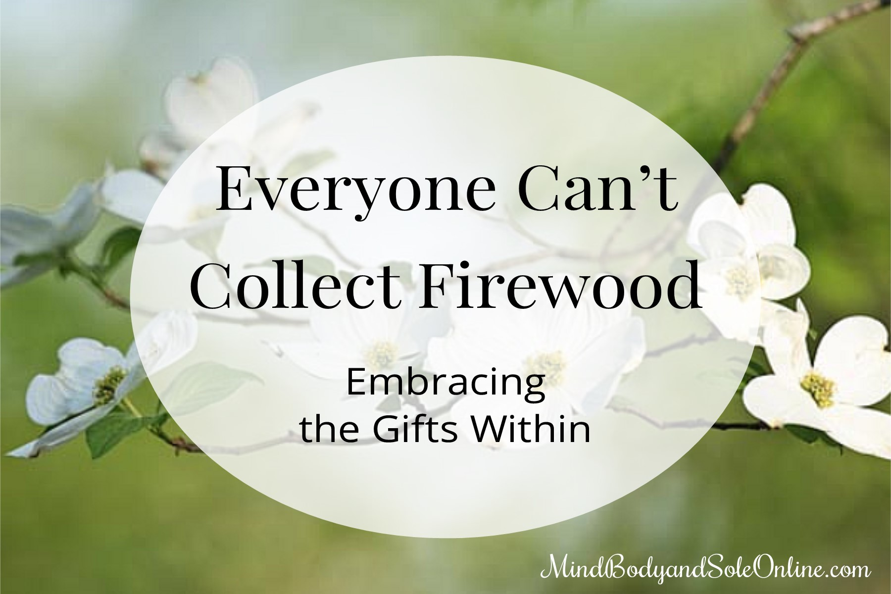 Everyone Can't Collect Firewood
