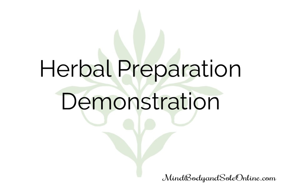 Herbal Preparation Demonstration